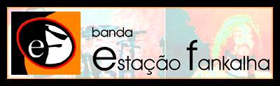 Banda Estação Fankalha